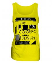 This Is My Cool Hipster T-Shirt Ladies Vest
