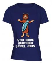 Jesus Level 2015 Ladies T-Shirt