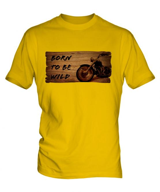 Born To Be Wild Mens T-Shirt