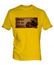 Born To Be Wild Mens T-Shirt