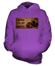 Born To Be Wild Unisex Adult Hoodie